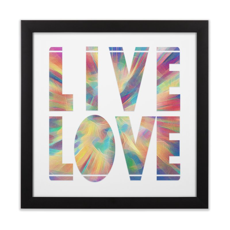 Live Love with Pride Home Framed Fine Art Print by An Authentic Piece