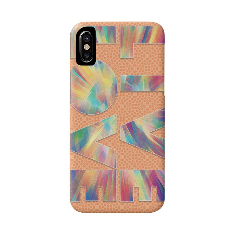 Live Love with Pride Accessories Phone Case by An Authentic Piece