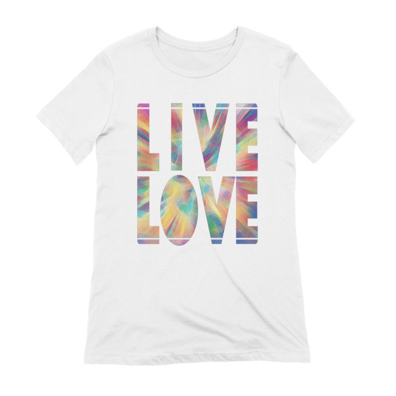Live Love with Pride Women's Extra Soft T-Shirt by An Authentic Piece