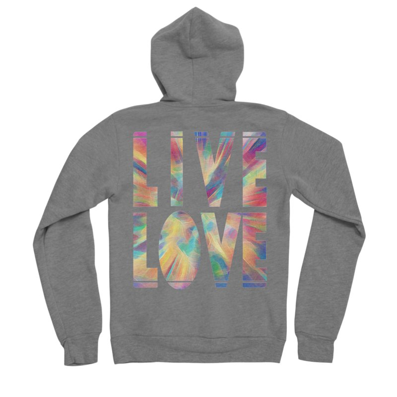 Live Love with Pride Women's Sponge Fleece Zip-Up Hoody by An Authentic Piece