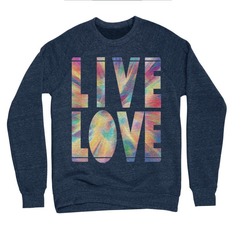 Live Love with Pride Men's Sponge Fleece Sweatshirt by An Authentic Piece