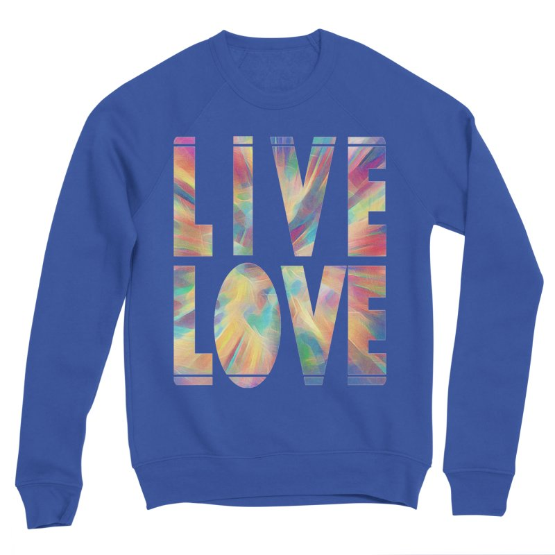 Live Love with Pride Women's Sponge Fleece Sweatshirt by An Authentic Piece
