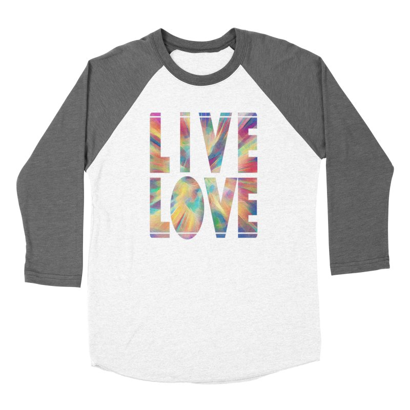 Live Love with Pride Women's Longsleeve T-Shirt by An Authentic Piece