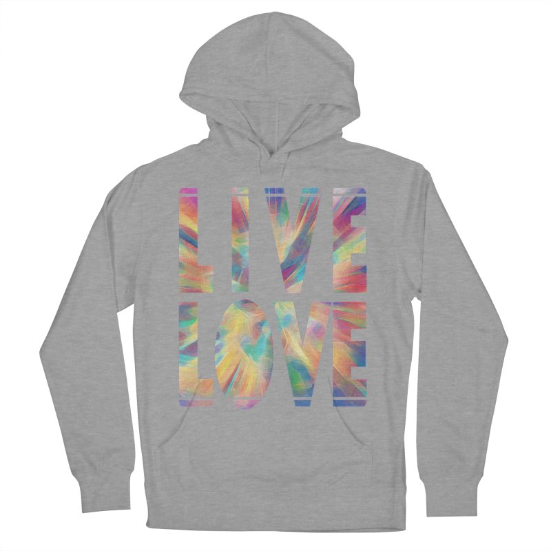 Live Love with Pride Men's French Terry Pullover Hoody by An Authentic Piece