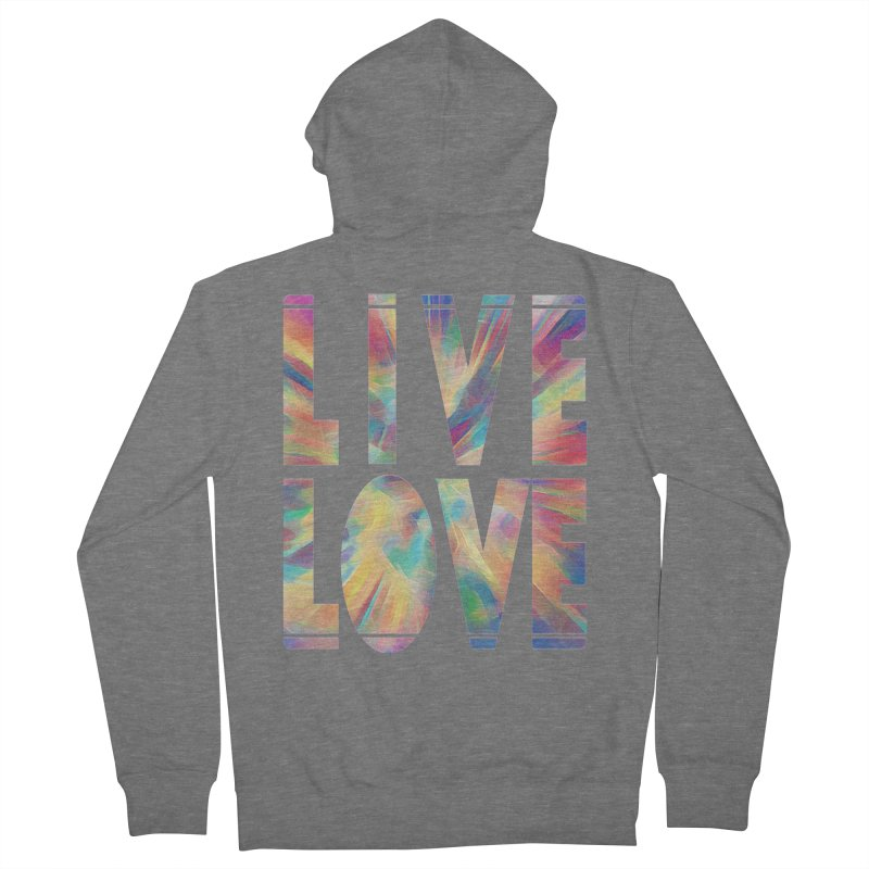 Live Love with Pride Women's French Terry Zip-Up Hoody by An Authentic Piece