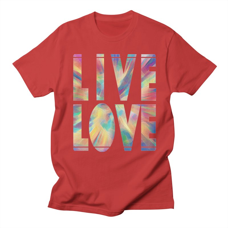 Live Love with Pride Women's Regular Unisex T-Shirt by An Authentic Piece