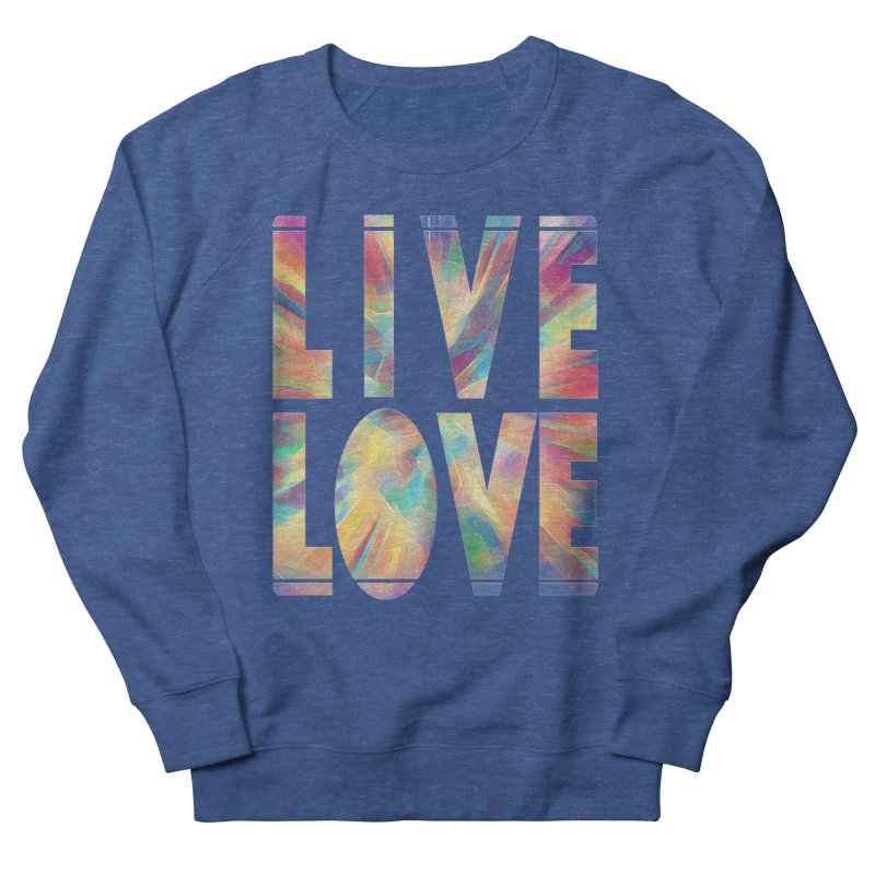 Live Love with Pride Men's Sweatshirt by An Authentic Piece