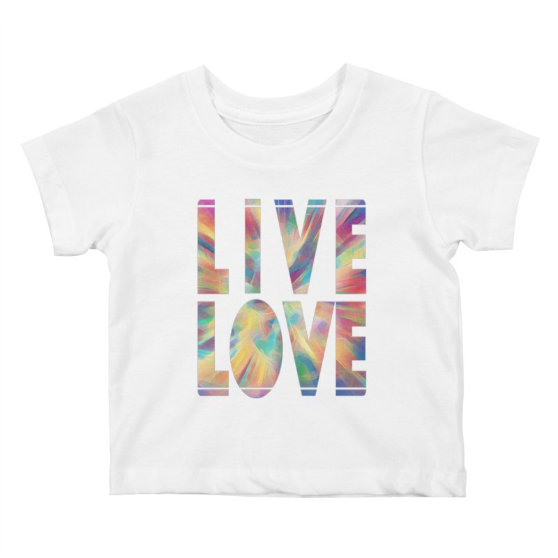 Live Love with Pride Kids Baby T-Shirt by An Authentic Piece