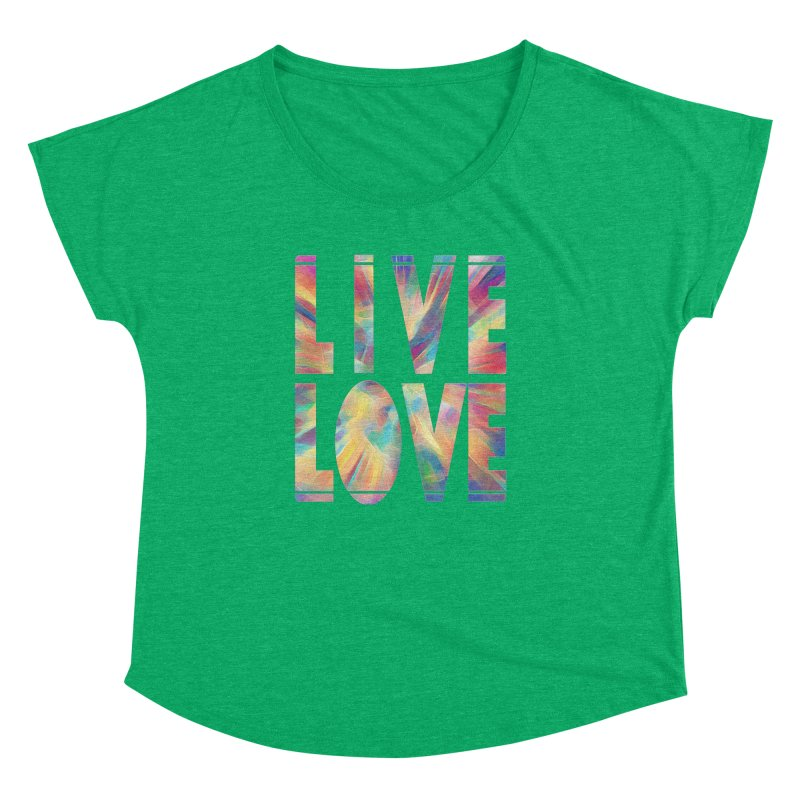 Live Love with Pride Women's Dolman Scoop Neck by An Authentic Piece