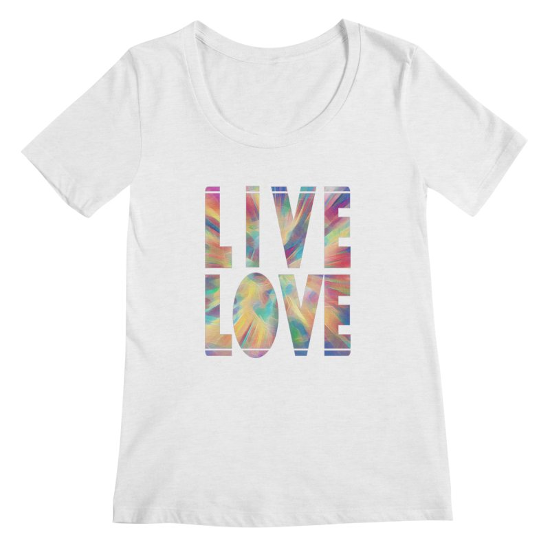 Live Love with Pride Women's Regular Scoop Neck by An Authentic Piece