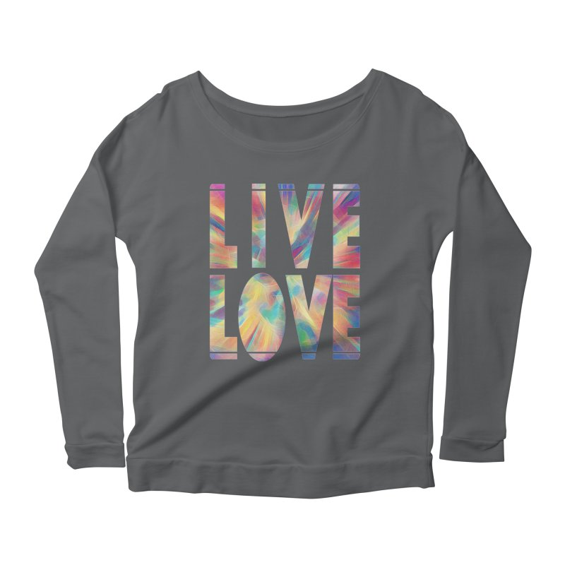 Live Love with Pride Women's Scoop Neck Longsleeve T-Shirt by An Authentic Piece