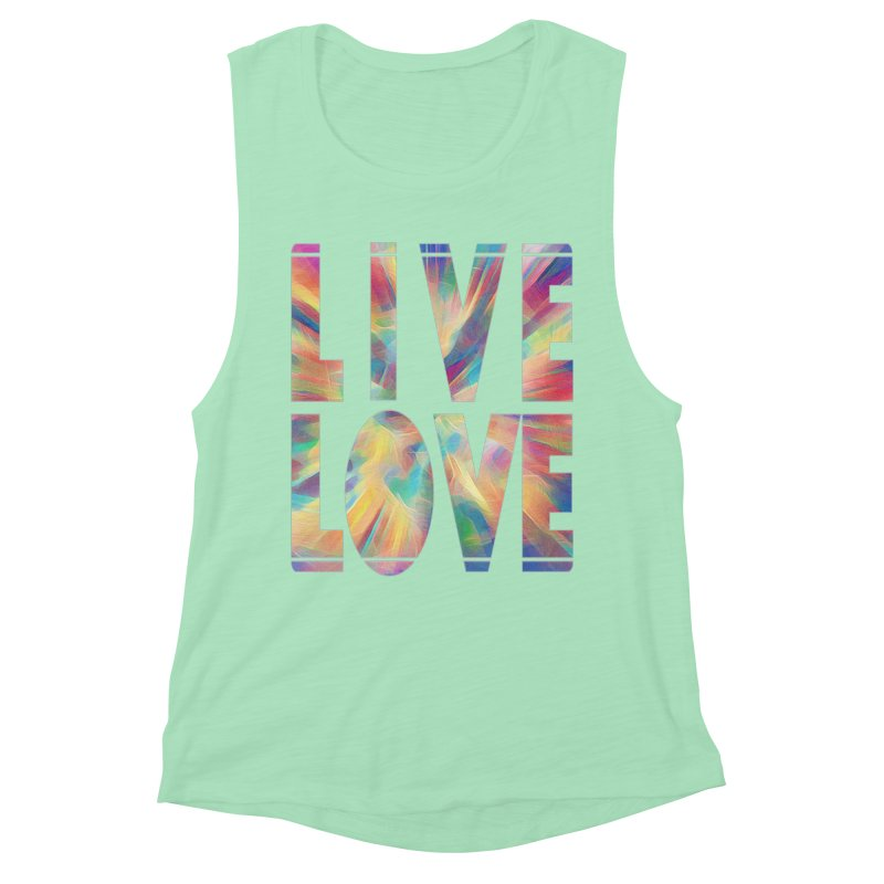Live Love with Pride Women's Muscle Tank by An Authentic Piece