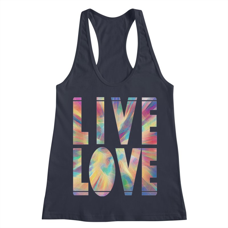 Live Love with Pride Women's Racerback Tank by An Authentic Piece