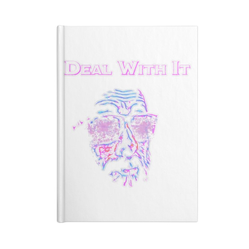 Deal With It Accessories Blank Journal Notebook by An Authentic Piece