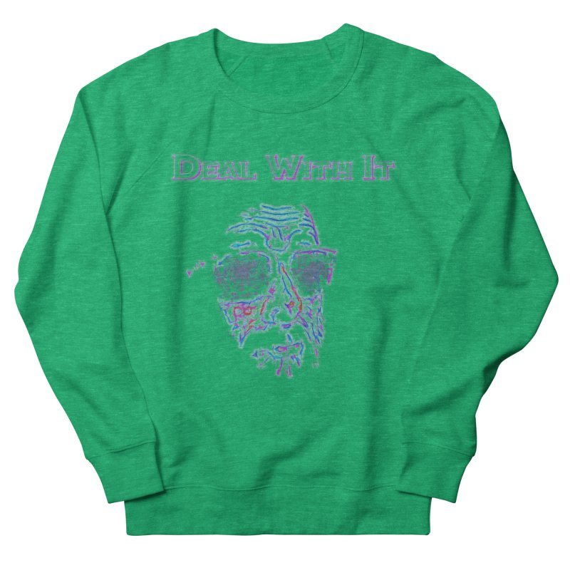 Deal With It Women's Sweatshirt by An Authentic Piece