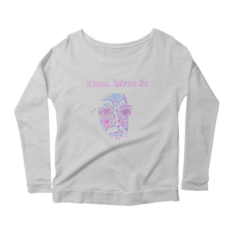 Deal With It Women's Scoop Neck Longsleeve T-Shirt by An Authentic Piece