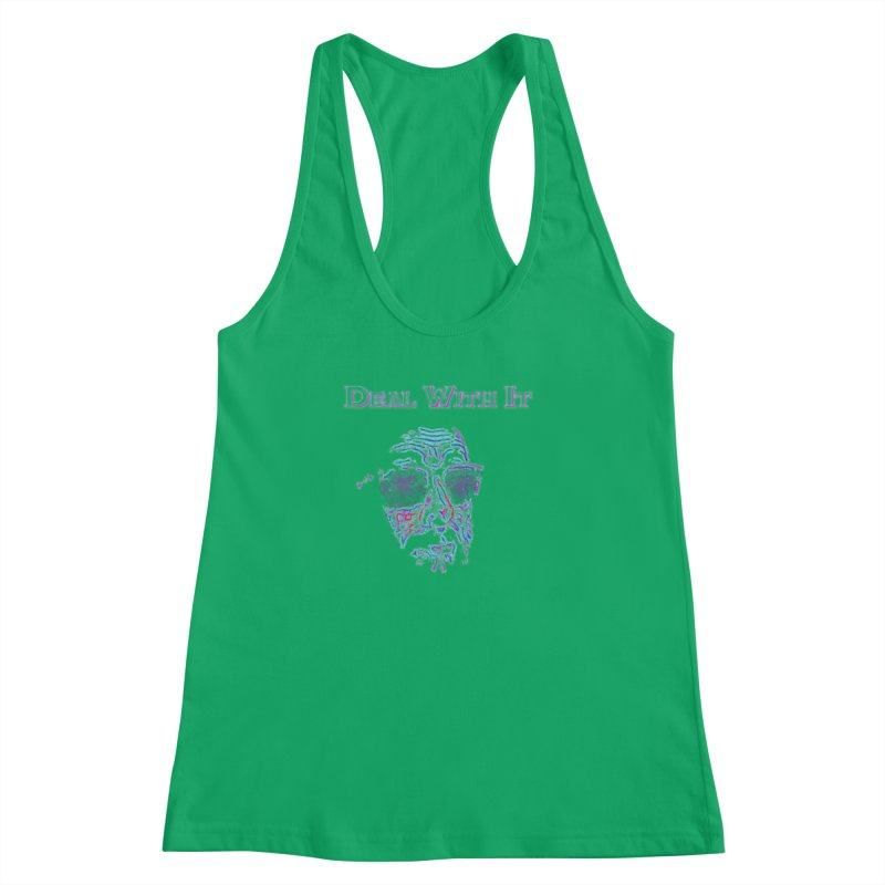 Deal With It Women's Racerback Tank by An Authentic Piece