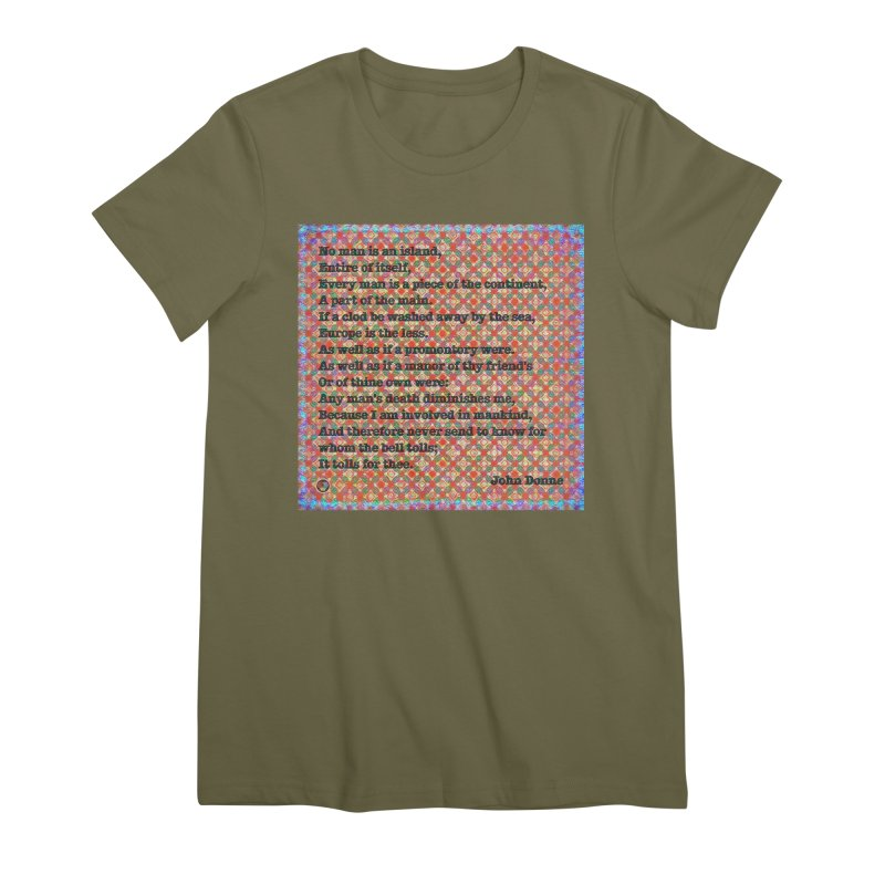 No Man Is An Island Women's Premium T-Shirt by An Authentic Piece