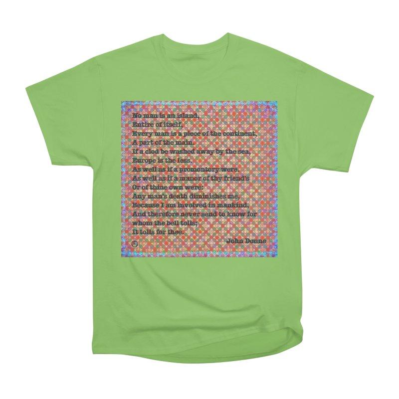 No Man Is An Island Women's Heavyweight Unisex T-Shirt by An Authentic Piece