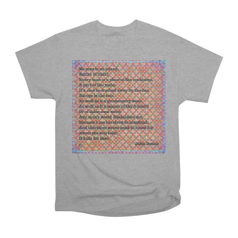 No Man Is An Island Men's Heavyweight T-Shirt by An Authentic Piece
