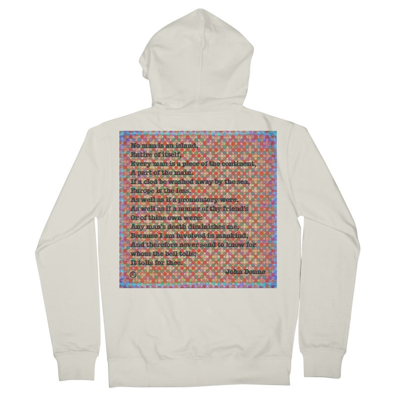 No Man Is An Island Women's French Terry Zip-Up Hoody by An Authentic Piece