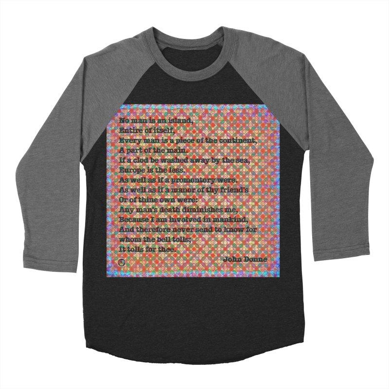 No Man Is An Island Women's Baseball Triblend Longsleeve T-Shirt by An Authentic Piece