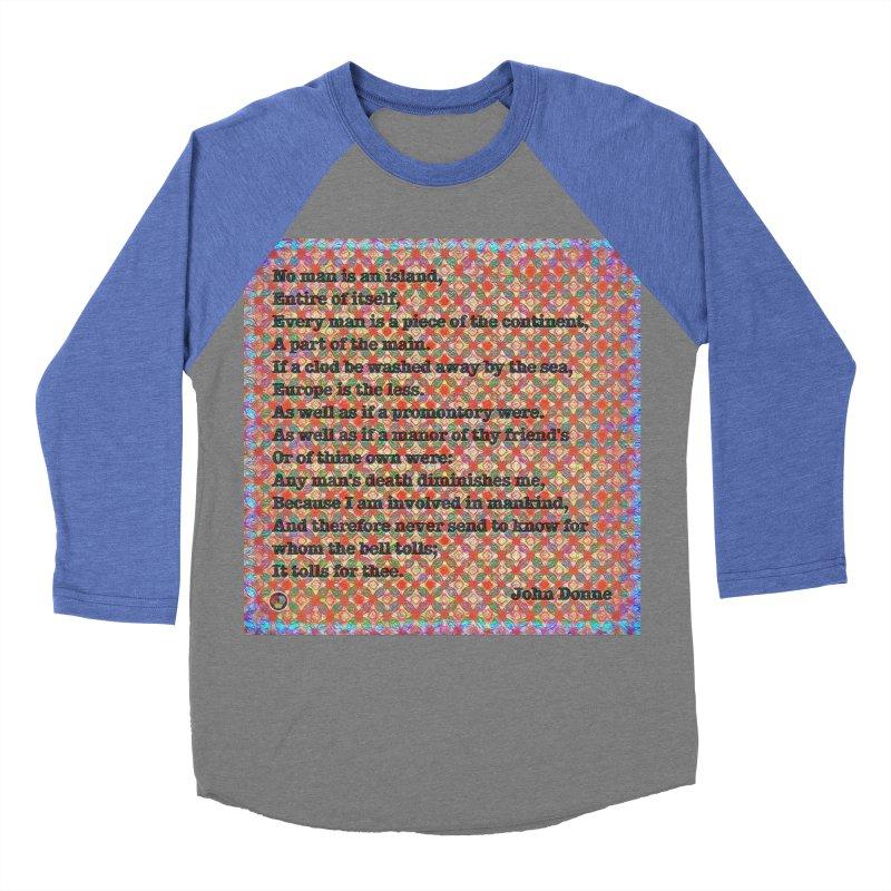 No Man Is An Island Men's Baseball Triblend Longsleeve T-Shirt by An Authentic Piece