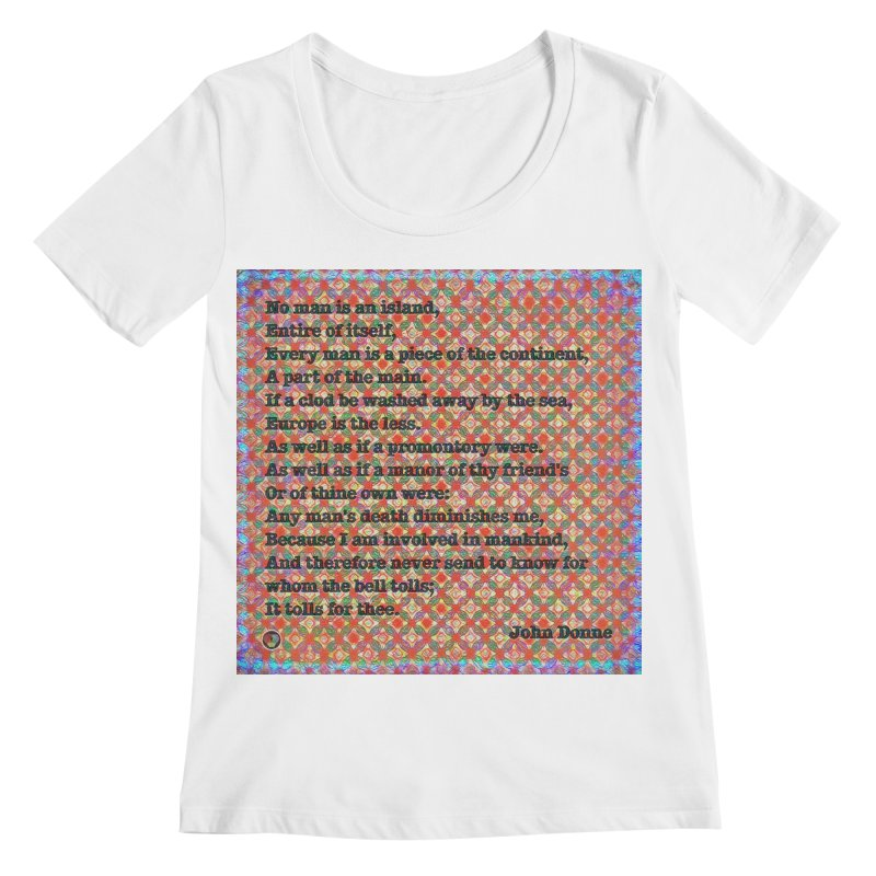 No Man Is An Island Women's Regular Scoop Neck by An Authentic Piece