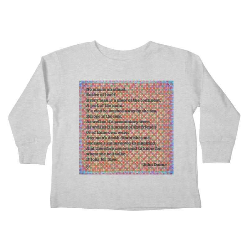 No Man Is An Island Kids Toddler Longsleeve T-Shirt by An Authentic Piece