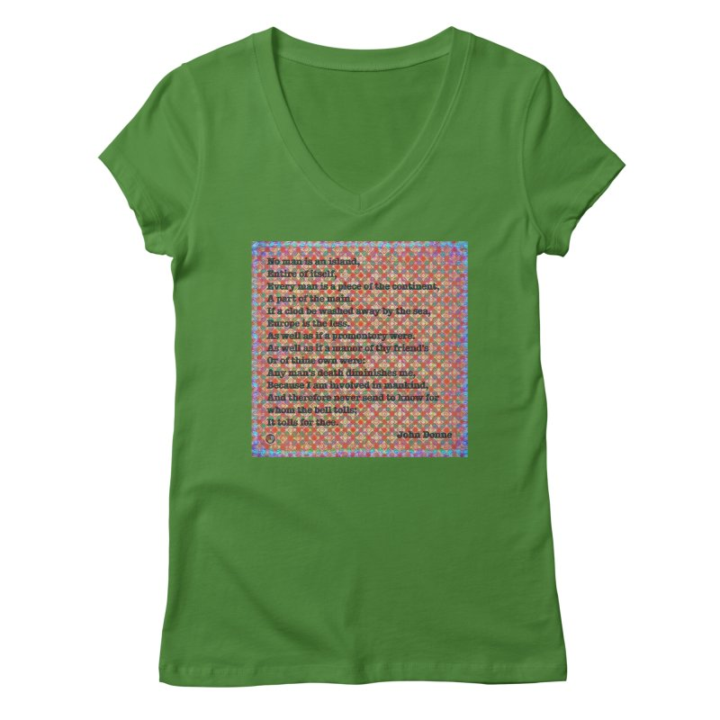 No Man Is An Island Women's Regular V-Neck by An Authentic Piece
