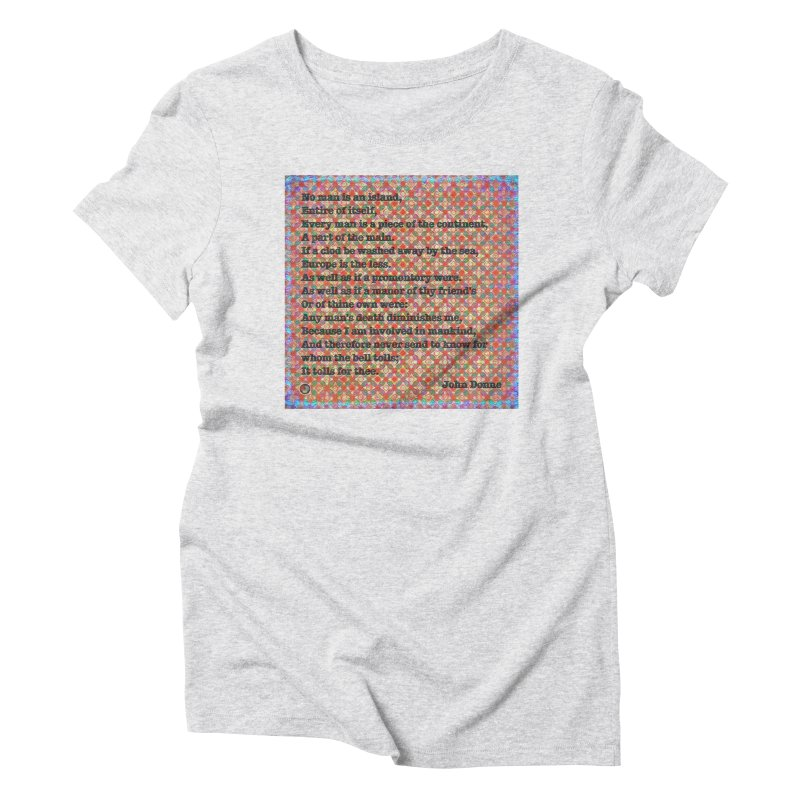 No Man Is An Island Women's T-Shirt by An Authentic Piece