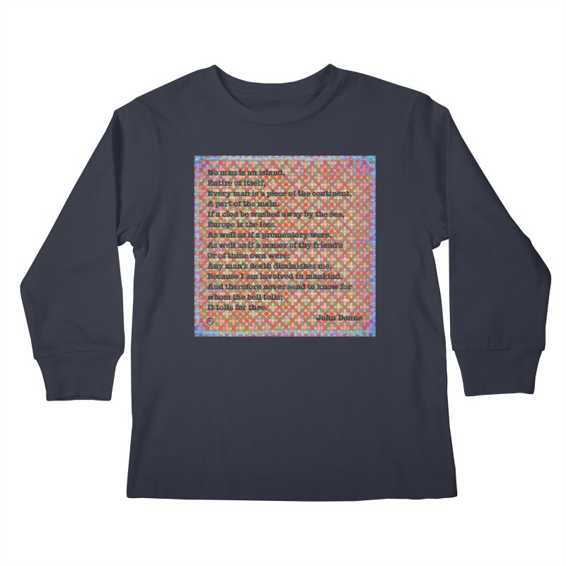 No Man Is An Island Kids Longsleeve T-Shirt by An Authentic Piece