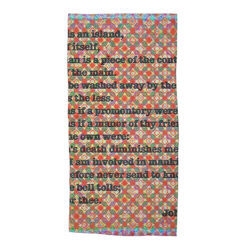 No Man Is An Island Accessories Beach Towel by An Authentic Piece