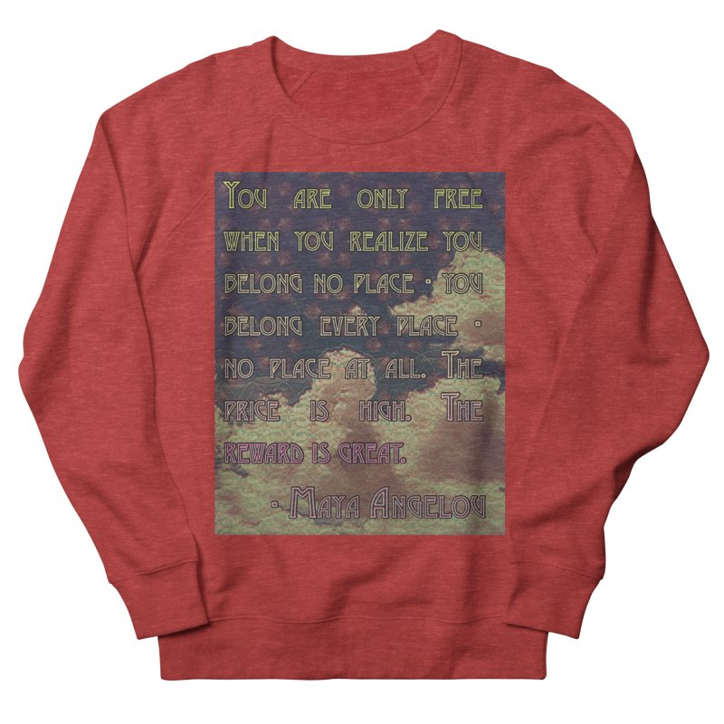 Everywhere & Nowhere - The Same Place Women's French Terry Sweatshirt by An Authentic Piece