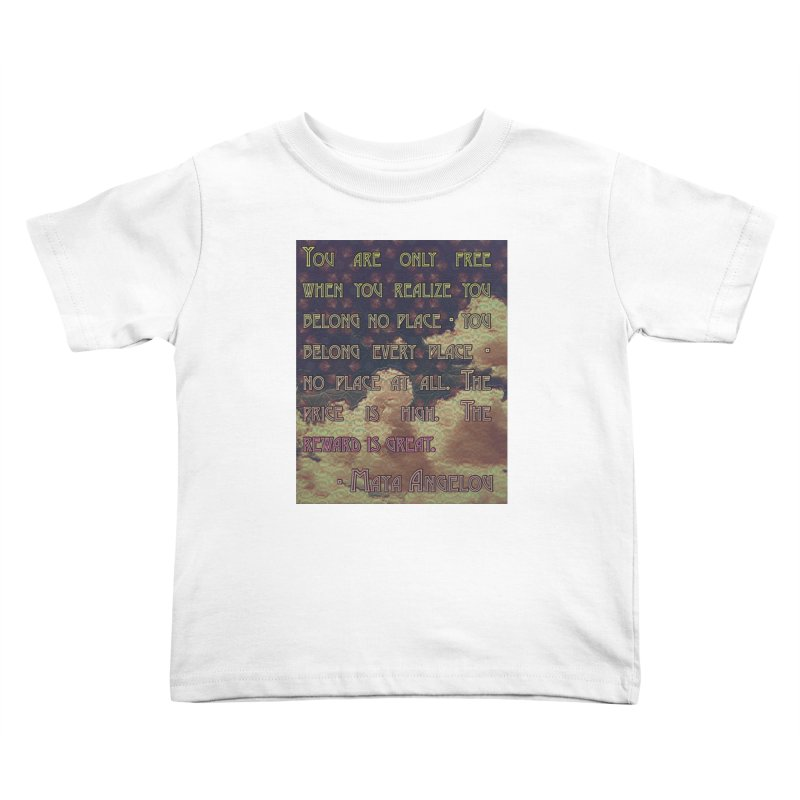 Everywhere & Nowhere - The Same Place Kids Toddler T-Shirt by An Authentic Piece