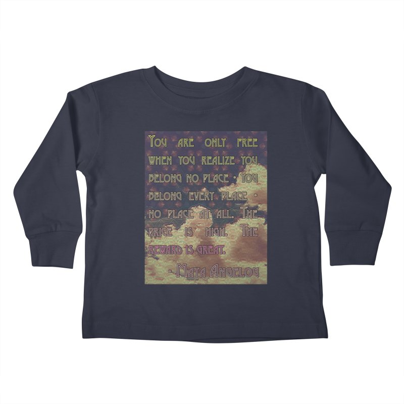 Everywhere & Nowhere - The Same Place Kids Toddler Longsleeve T-Shirt by An Authentic Piece