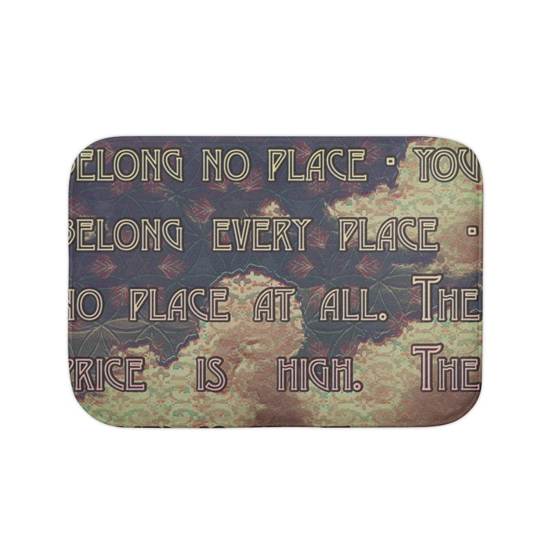 Everywhere & Nowhere - The Same Place Home Bath Mat by An Authentic Piece