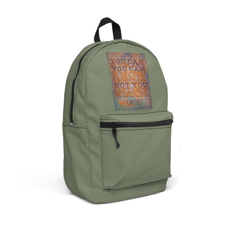 You Can't Know Wisdom Accessories Backpack Bag by An Authentic Piece