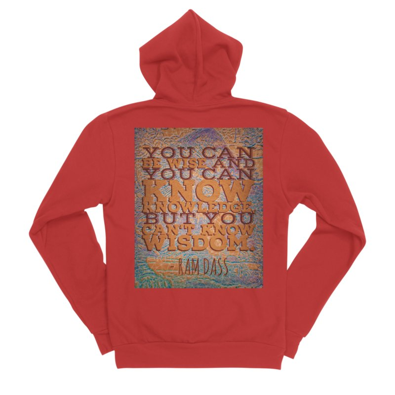 You Can't Know Wisdom Women's Zip-Up Hoody by An Authentic Piece