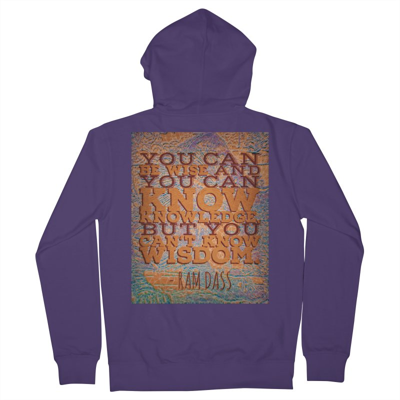 You Can't Know Wisdom Women's French Terry Zip-Up Hoody by An Authentic Piece