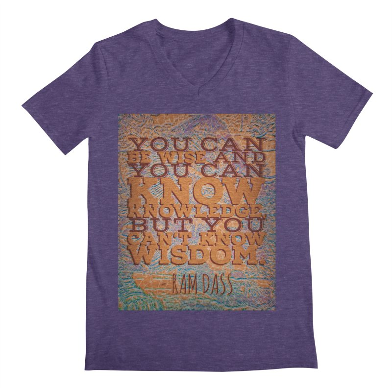 You Can't Know Wisdom Men's Regular V-Neck by An Authentic Piece
