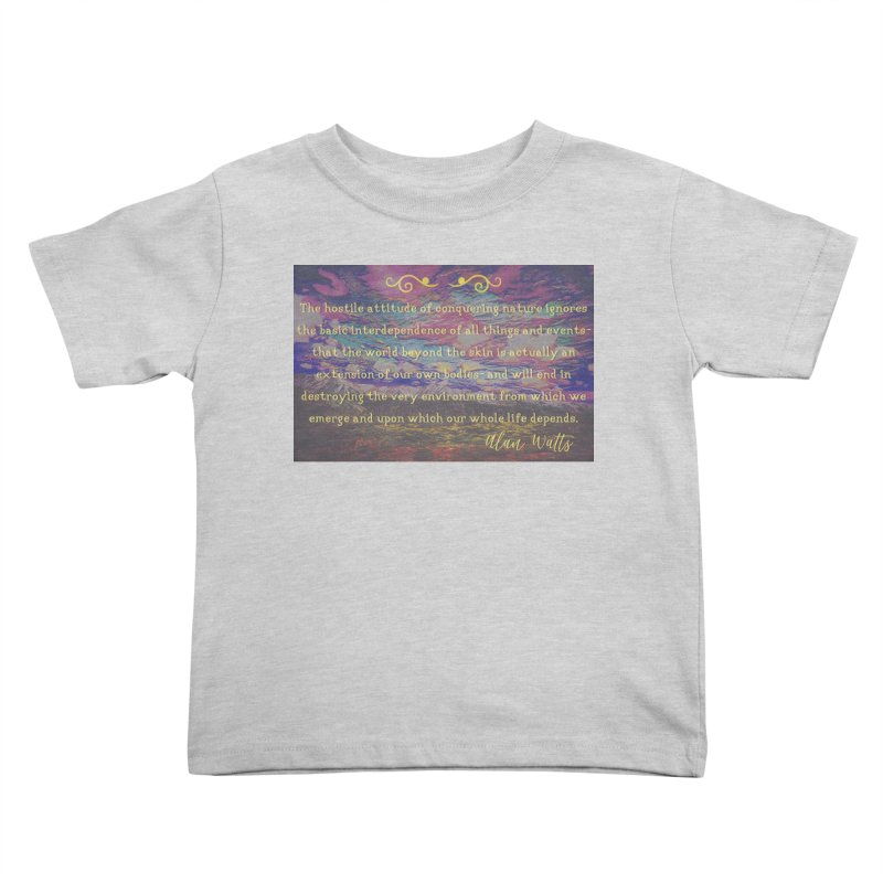 Hostile Towards Nature Kids Toddler T-Shirt by An Authentic Piece