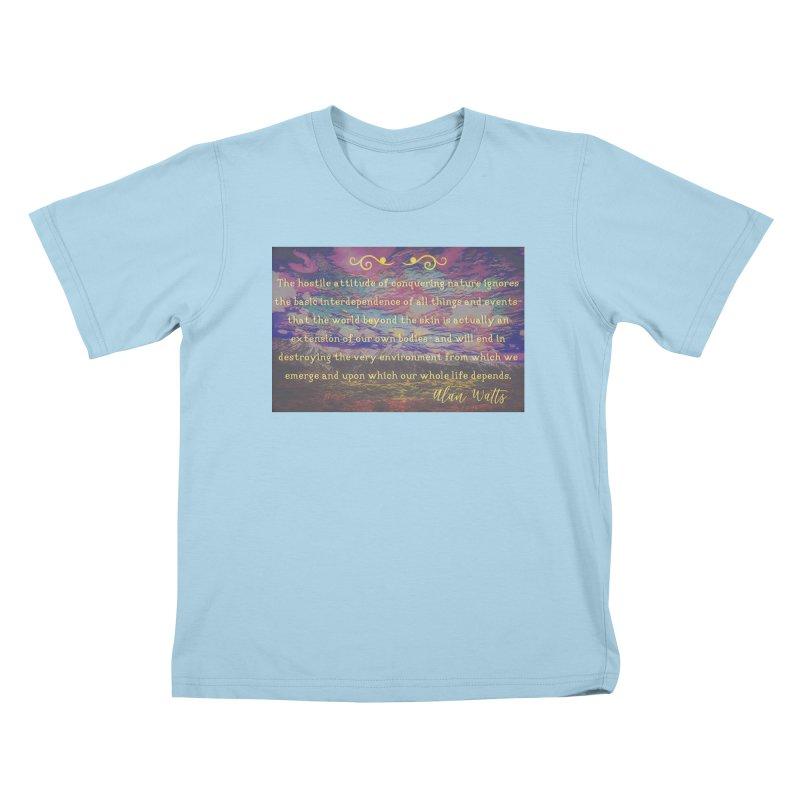 Hostile Towards Nature Kids T-Shirt by An Authentic Piece
