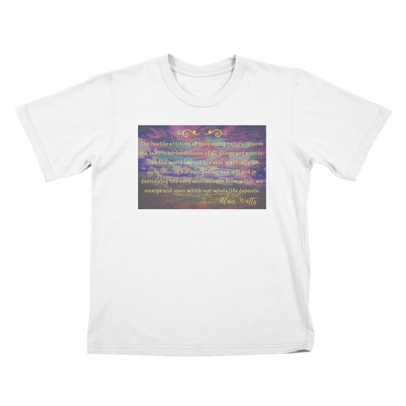 Hostile Towards Nature Kids T-Shirt by An Authentic Piece