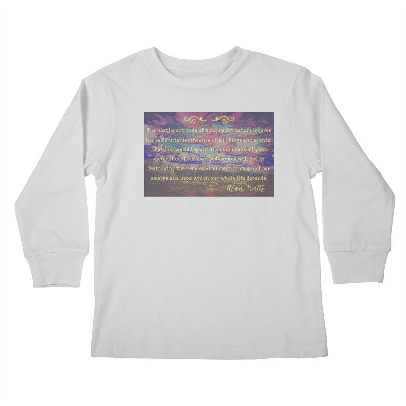 Hostile Towards Nature Kids Longsleeve T-Shirt by An Authentic Piece