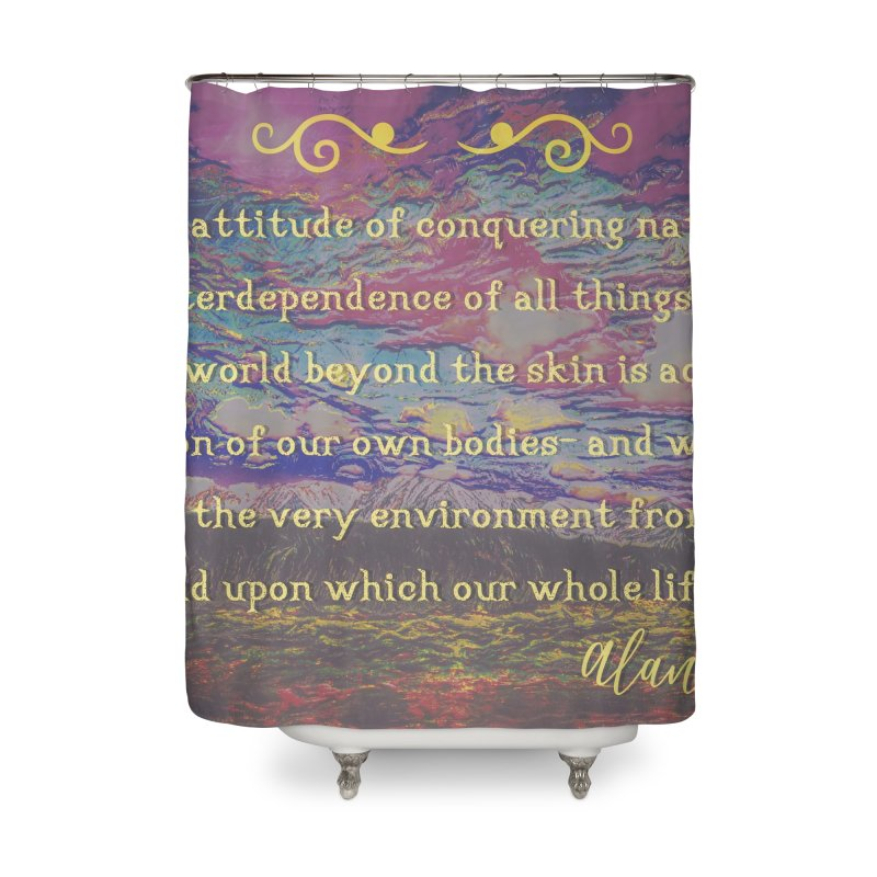 Hostile Towards Nature Home Shower Curtain by An Authentic Piece