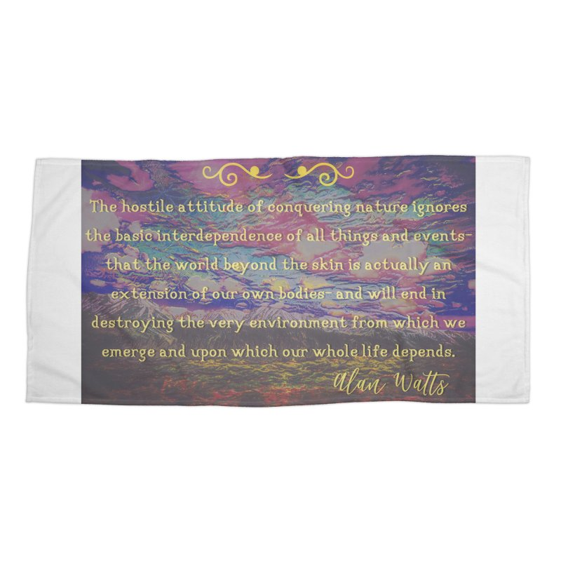 Hostile Towards Nature Accessories Beach Towel by An Authentic Piece