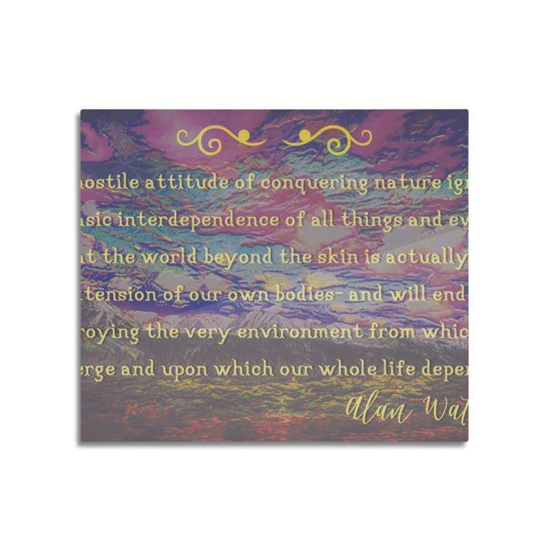 Hostile Towards Nature Home Mounted Aluminum Print by An Authentic Piece
