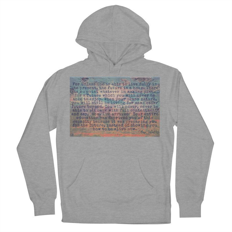 Be Present Women's French Terry Pullover Hoody by An Authentic Piece