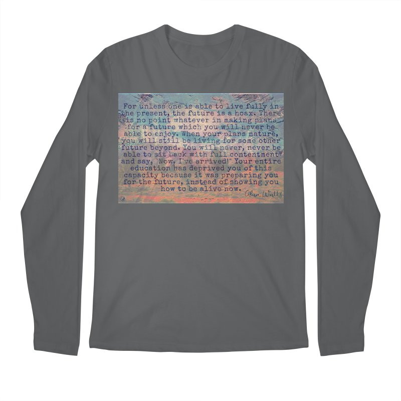 Be Present Men's Regular Longsleeve T-Shirt by An Authentic Piece